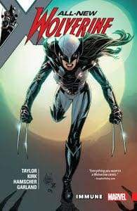 Image ALL NEW WOLVERINE TP VOL 04 IMMUNE