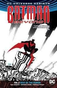 Image BATMAN BEYOND TP VOL 02 RISE OF THE DEMON (REBIRTH)