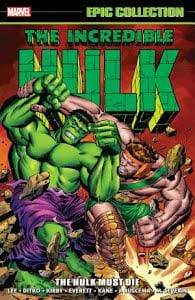 Image INCREDIBLE HULK EPIC COLLECTION HULK MUST DIE TP