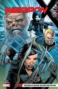 Image WEAPON X TP VOL 01 WEAPONS OF MUTANT DESTRUCTION PRELUDE